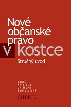 Marta Uhlířová: Nové občanské právo v kostce cena od 502 Kč