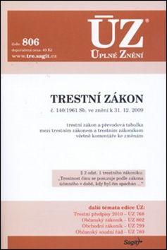 ÚZ 806 Trestní zákon k 31.12.2009 cena od 42 Kč