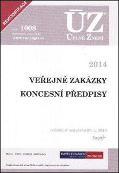 ÚZ 1008 Veřejné zakázky Koncesní zákon cena od 338 Kč