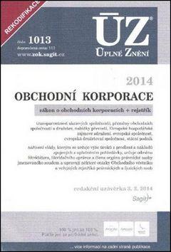 ÚZ 1013 Obchodní korporace 2014 cena od 99 Kč