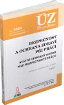 ÚZ 1028 Bezpečnost a ochrana zdraví při práci cena od 152 Kč