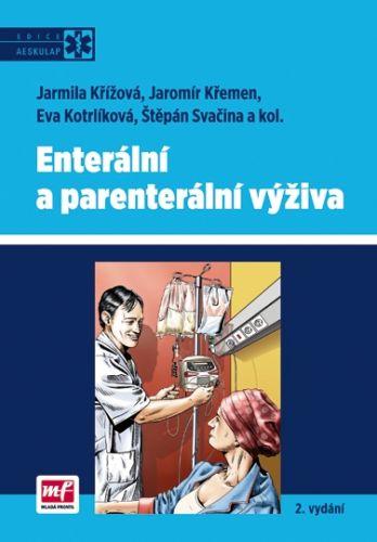 Jarmila Křížová, Kolektiv: Enterální a parenterální výživa cena od 237 Kč