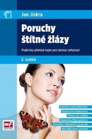 Jan Jiskra: Poruchy štítné žlázy cena od 37 Kč