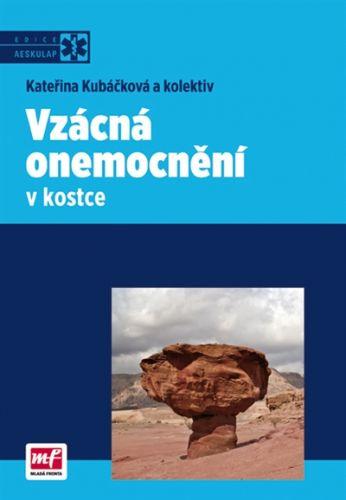 Kateřina Kubáčková: Vzácná onemocnění v kostce cena od 336 Kč