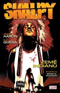 R. M. Guera, Jason Aaron: Země indiánů cena od 247 Kč