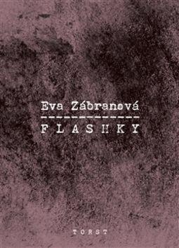 Eva Zábranová: Flashky cena od 136 Kč