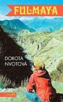 Dorota Nvotová: Fulmaya cena od 218 Kč