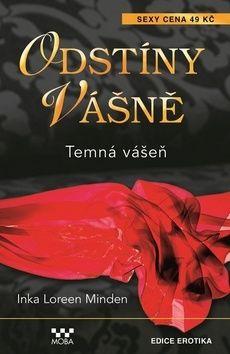 Monden Inka Loreen: Odstíny vášně - Temná vášeň cena od 44 Kč