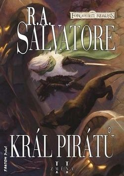 R. A. Salvatore: Král pirátů cena od 200 Kč