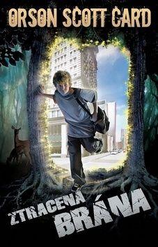 Orson Scott Card: Ztracená brána cena od 222 Kč
