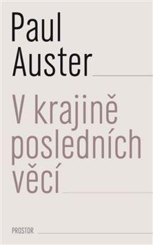 Paul Auster: V krajině posledních věcí cena od 170 Kč