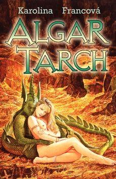 Karolina Francová: Algar Tarch cena od 182 Kč