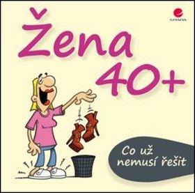 Michael Kernbach, Miguel Fernandez: Žena 40+ Co už nemusí řešit cena od 100 Kč