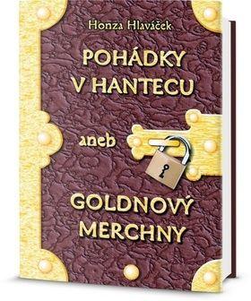 Hlaváček Honza: Pohádky v hantecu aneb goldnový merchny cena od 71 Kč