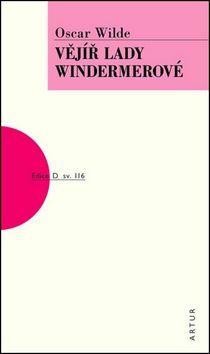 Oscar Wilde: Vějíř lady Windermerové cena od 123 Kč