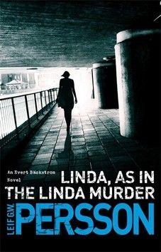 Persson Leif GW: Linda, as in the Linda Murder cena od 147 Kč