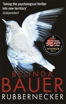 Bauer Belinda: Rubbernecker cena od 156 Kč