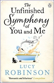 Robinson Lucy: The Unfinished Symphony of You and Me cena od 46 Kč