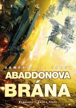 James S. A. Corey: Abaddonova brána - Expanze 3 cena od 249 Kč