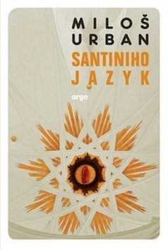 Miloš Urban, Pavel Růt: Santiniho jazyk cena od 165 Kč