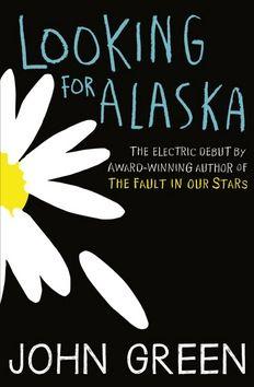 Green John: Looking for Alaska cena od 190 Kč