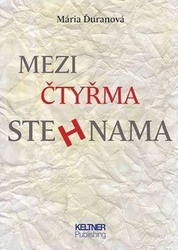Mária Ďuranová: Mezi čtyřma stehnama cena od 69 Kč