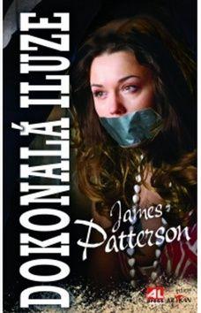 James Patterson: Dokonalá iluze cena od 189 Kč