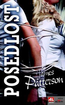James Patterson: Posedlost cena od 179 Kč
