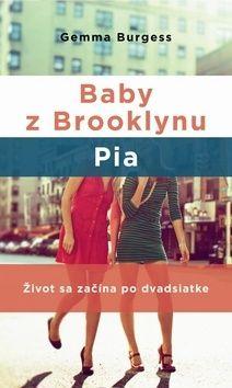 Gemma Burgess: Baby z Brooklynu Pia cena od 259 Kč