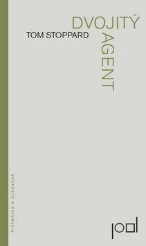 Tom Stoppard: Dvojitý agent cena od 111 Kč