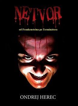 Ondrej Herec: Netvor od Frankensteina po Terminátora cena od 240 Kč
