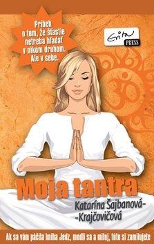Katarína Šajbanová: Moja tantra cena od 270 Kč