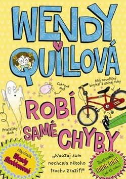 Wendy Meddour: Wendy Quillová robí samé chyby cena od 114 Kč