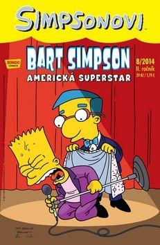 Matt Groening: Simpsonovi - Bart Simpson 8/2014 - Americká superstar cena od 26 Kč