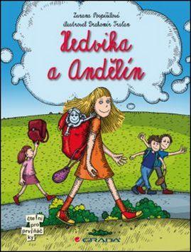 Zuzana Pospíšilová, Drahomír Trsťan: Hedvika a Andělín cena od 135 Kč