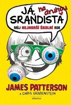 James Patterson, Chris Grabenstein: Já, srandista na druhou cena od 122 Kč