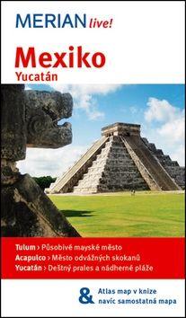 Birgit Müller-Wöbcke: Merian 70 - Mexiko cena od 249 Kč