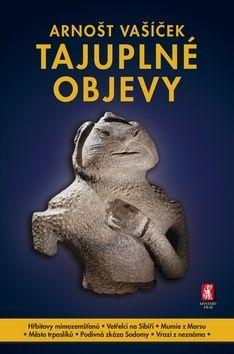 Arnošt Vašíček: Tajuplné objevy cena od 152 Kč