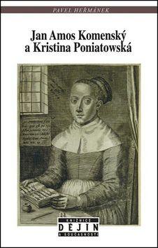 Pavel Heřmánek: Jan Amos Komenský a Kristina Poniatowská cena od 153 Kč