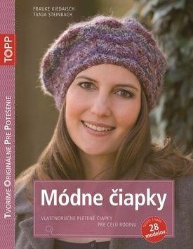 Frauke Kiedaisch, Tanja Steinbach: TOPP Módne čiapky cena od 97 Kč