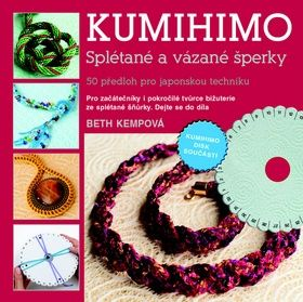 Beth Kemp: Kumihimo cena od 187 Kč