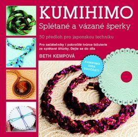 Kempová Beth: Kumihimo cena od 186 Kč