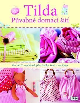 Finnanger Tone: Tilda - Půvabné domácí šití cena od 0 Kč
