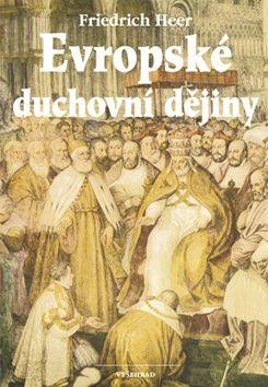 Friedrich Heer: Evropské duchovní dějiny cena od 384 Kč