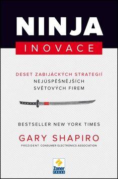 Gary Shapiro, Martin Froněk: Ninja inovace cena od 205 Kč