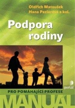 Oldřich Matoušek, Hana Pazlarová: Podpora rodiny cena od 257 Kč