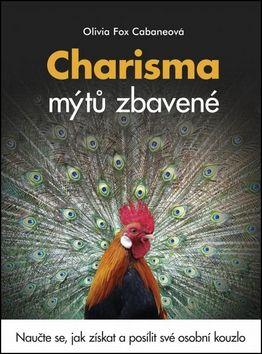 Olivia Fox Cabaneová: Charisma mýtů zbavené cena od 207 Kč