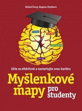 Michal Černý, Dagmar Chytková: Myšlenkové mapy pro studenty cena od 182 Kč