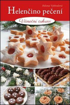 Vybíralová Helena: Helenčino pečení - Vánoční cukroví cena od 88 Kč