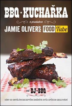 DJ BBQ, Jamie Oliver: BBQ kuchařka cena od 166 Kč